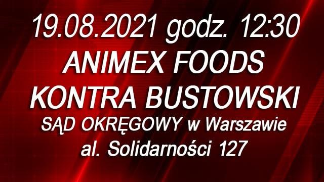 Animex Foods kontra Bustowski